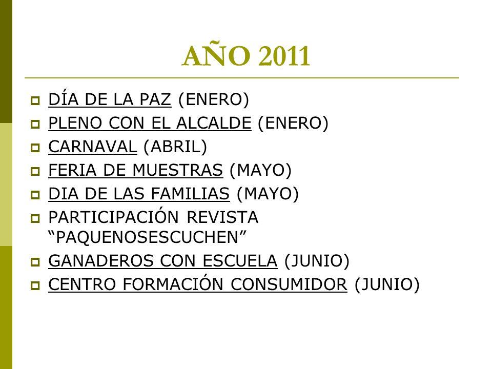 AÑO 2011 DÍA DE LA PAZ (ENERO) PLENO CON EL ALCALDE (ENERO)