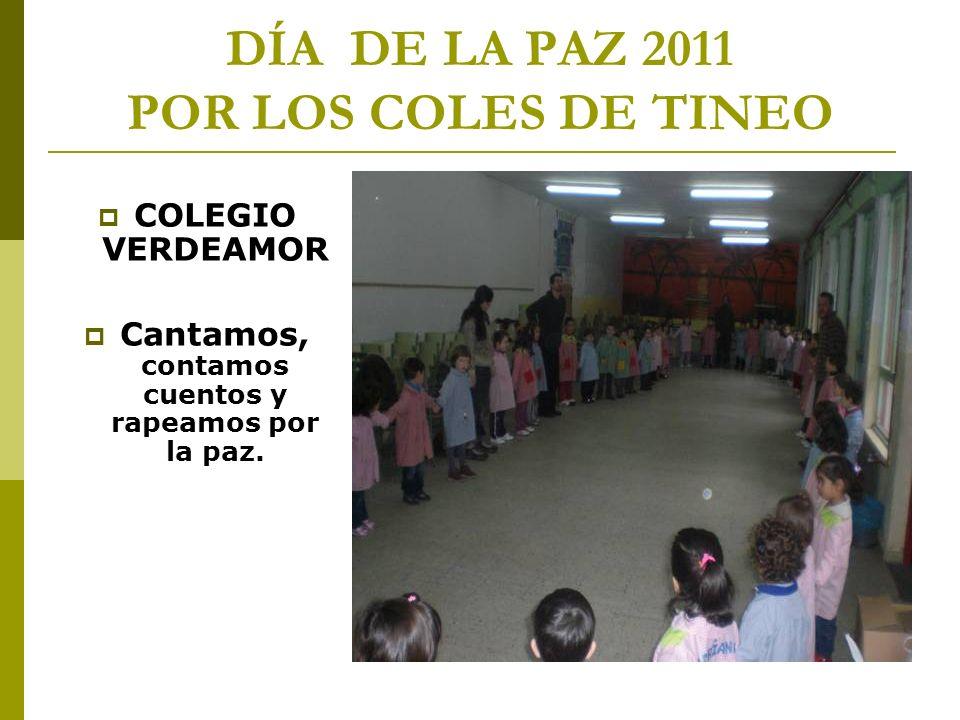 DÍA DE LA PAZ 2011 POR LOS COLES DE TINEO