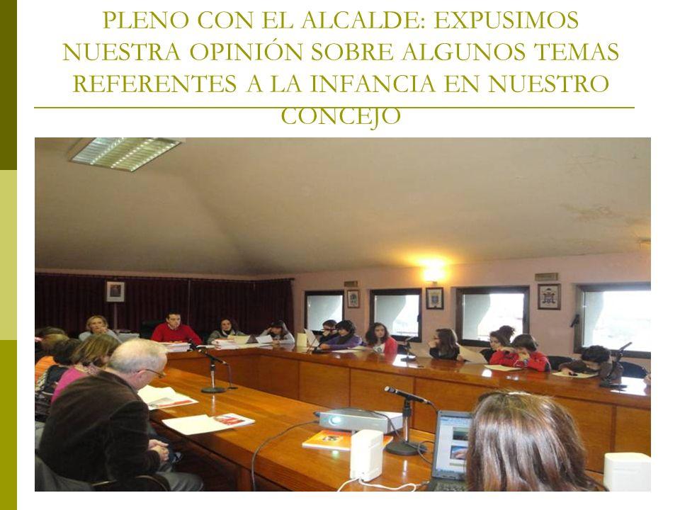 PLENO CON EL ALCALDE: EXPUSIMOS NUESTRA OPINIÓN SOBRE ALGUNOS TEMAS REFERENTES A LA INFANCIA EN NUESTRO CONCEJO