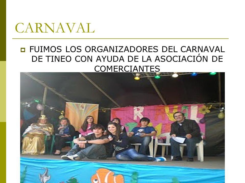 CARNAVAL FUIMOS LOS ORGANIZADORES DEL CARNAVAL DE TINEO CON AYUDA DE LA ASOCIACIÓN DE COMERCIANTES
