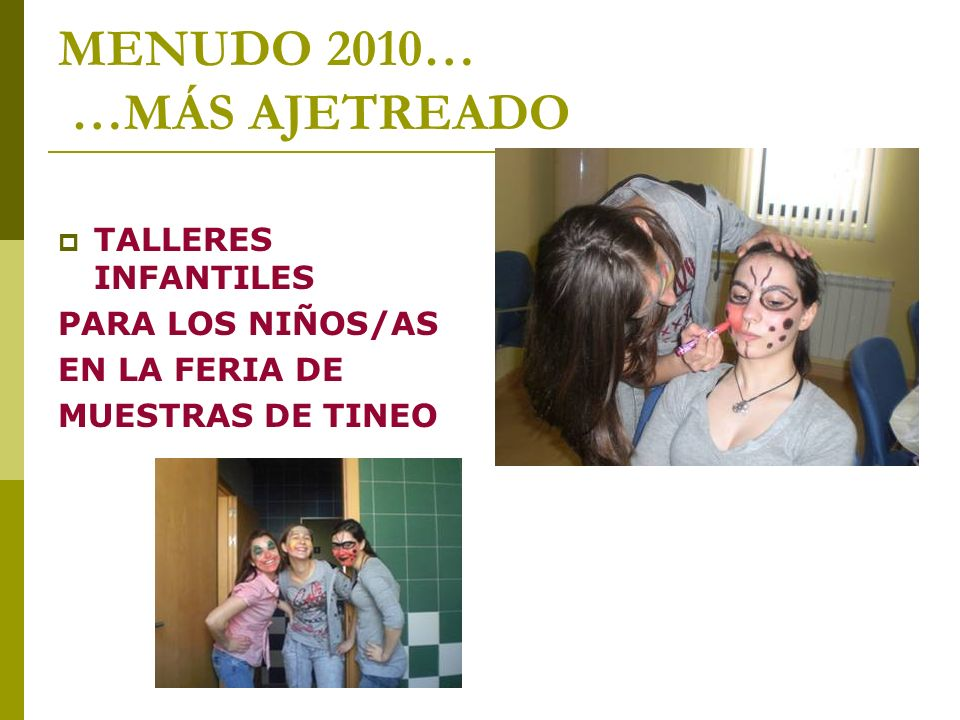 MENUDO 2010… …MÁS AJETREADO