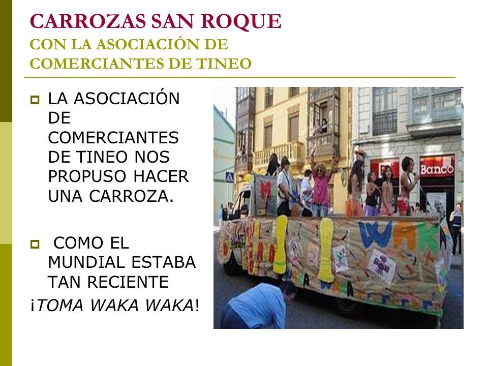 CARROZAS SAN ROQUE CON LA ASOCIACIÓN DE COMERCIANTES DE TINEO