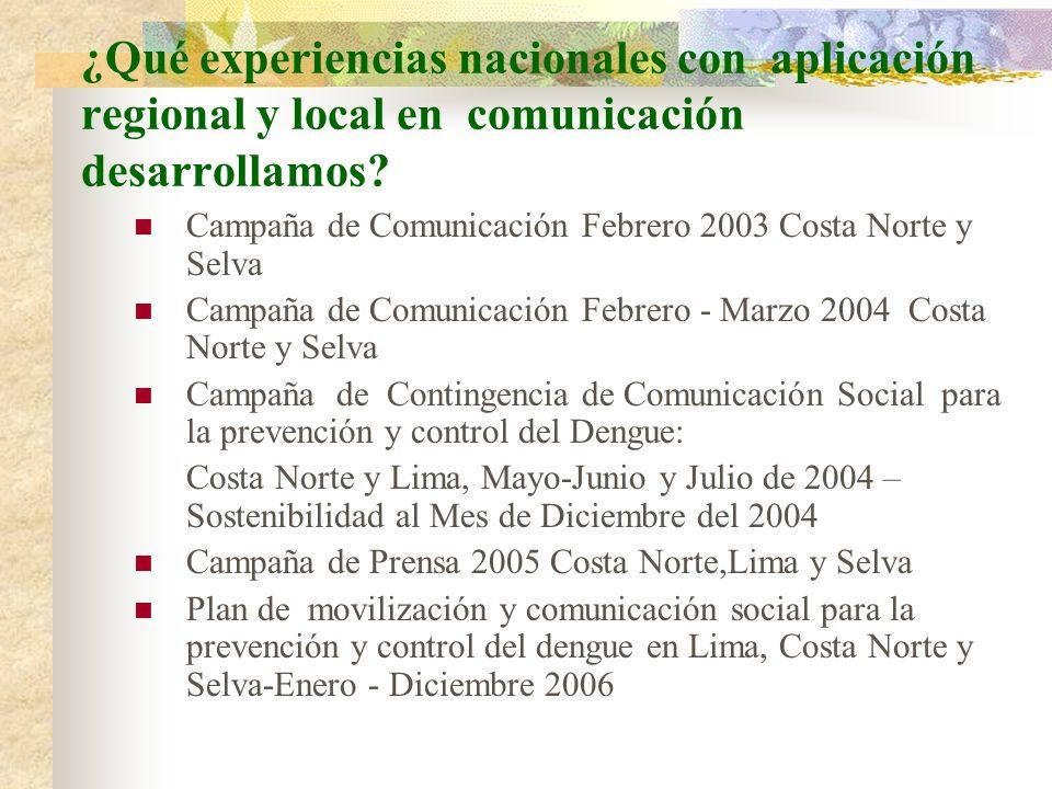 ¿Qué experiencias nacionales con aplicación regional y local en comunicación desarrollamos