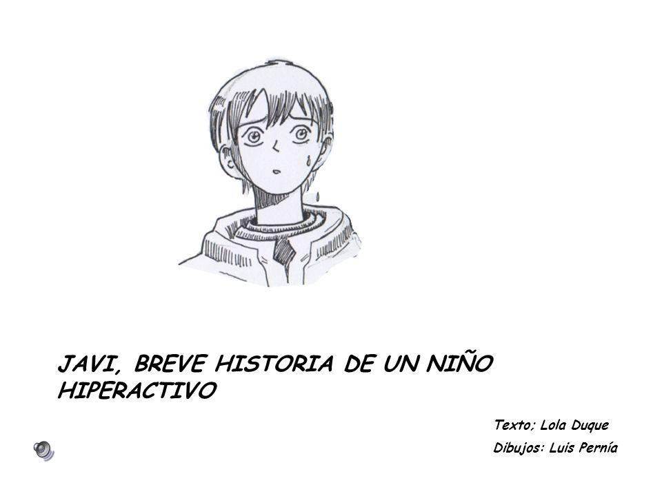 JAVI, BREVE HISTORIA DE UN NIÑO HIPERACTIVO