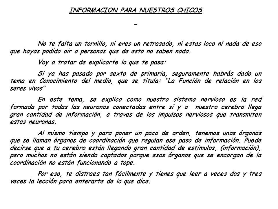 INFORMACION PARA NUESTROS CHICOS