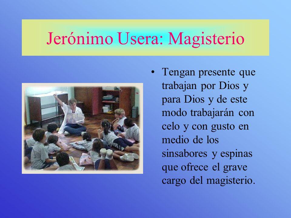 Jerónimo Usera: Magisterio