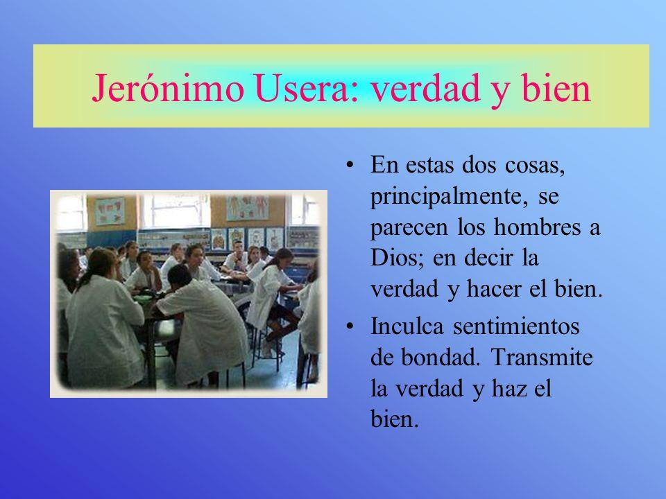 Jerónimo Usera: verdad y bien