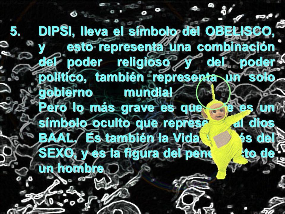 5. DIPSI, lleva el símbolo del OBELISCO,. y