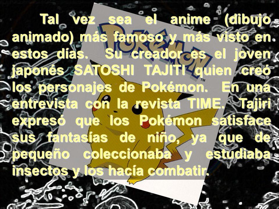 Tal vez sea el anime (dibujo animado) más famoso y más visto en estos días.
