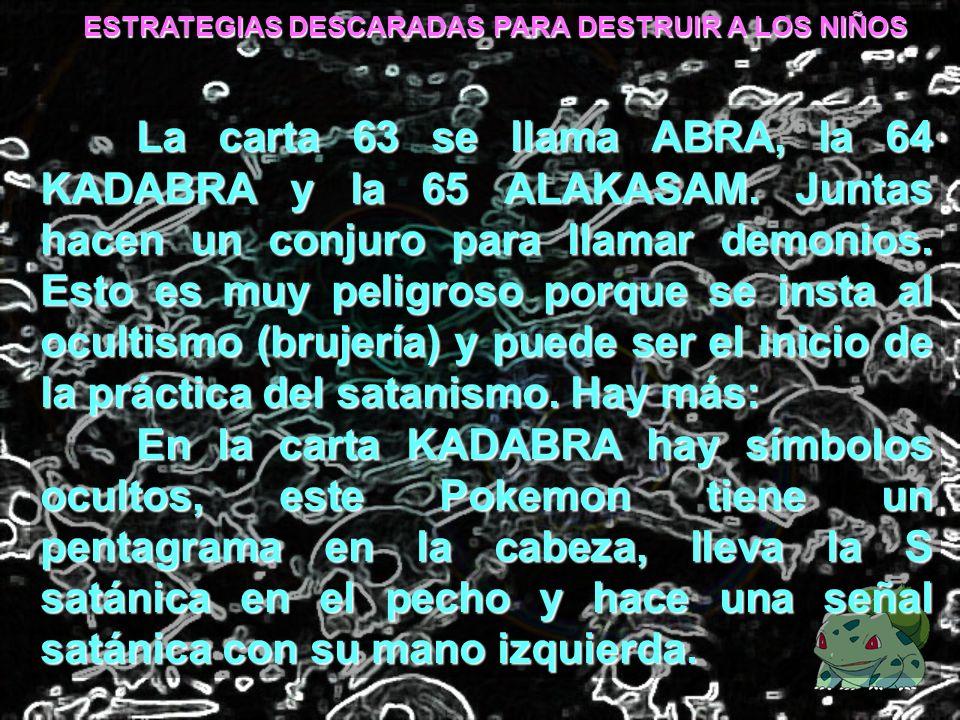 ESTRATEGIAS DESCARADAS PARA DESTRUIR A LOS NIÑOS