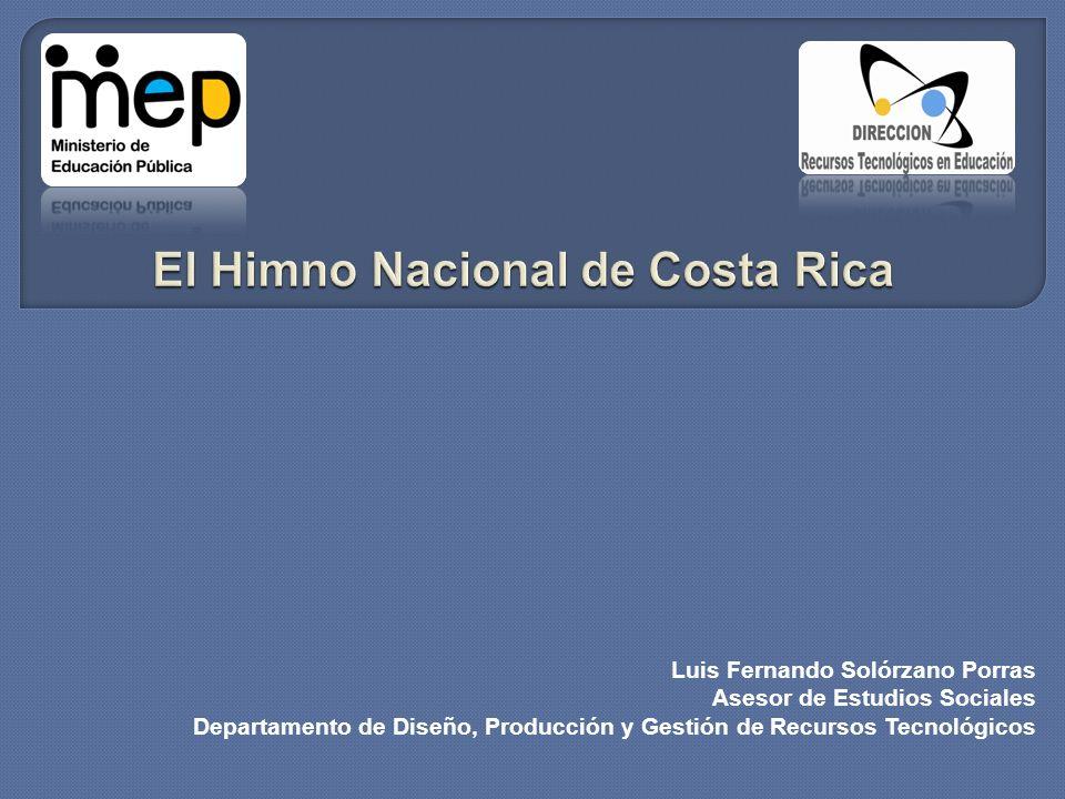 El Himno Nacional de Costa Rica