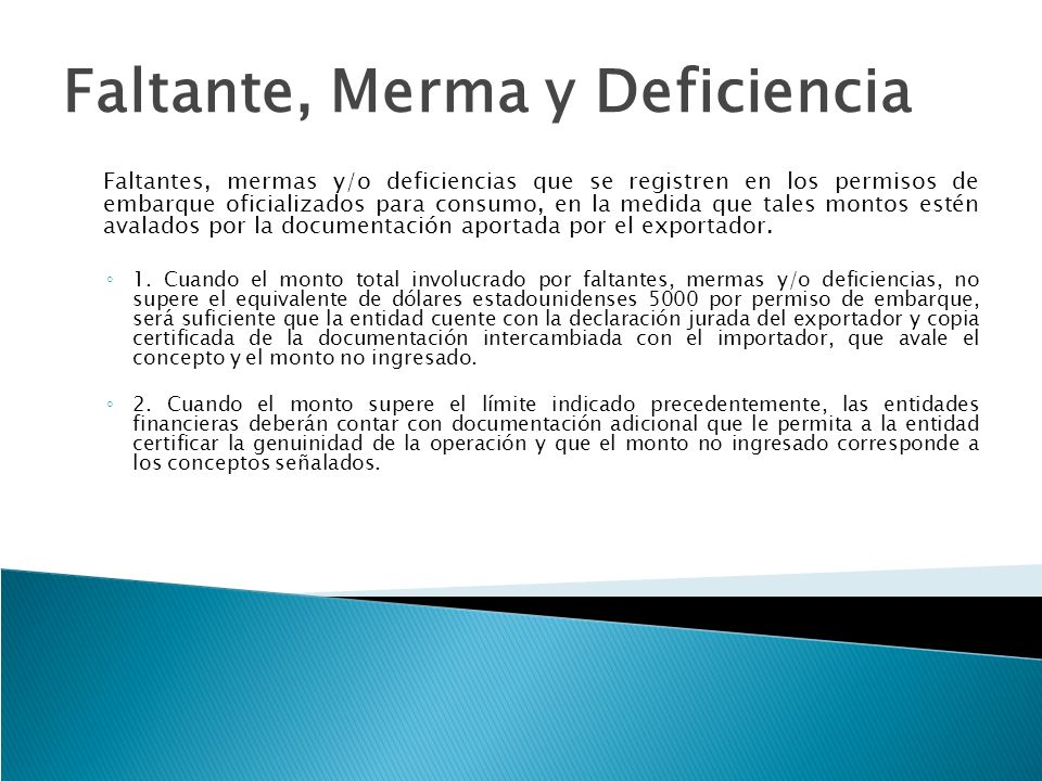 Faltante, Merma y Deficiencia