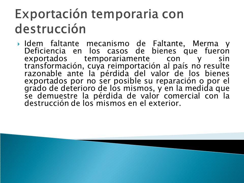 Exportación temporaria con destrucción