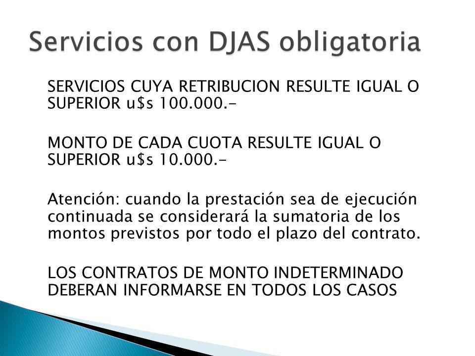 SERVICIOS CUYA RETRIBUCION RESULTE IGUAL O SUPERIOR u$s 100.000.-