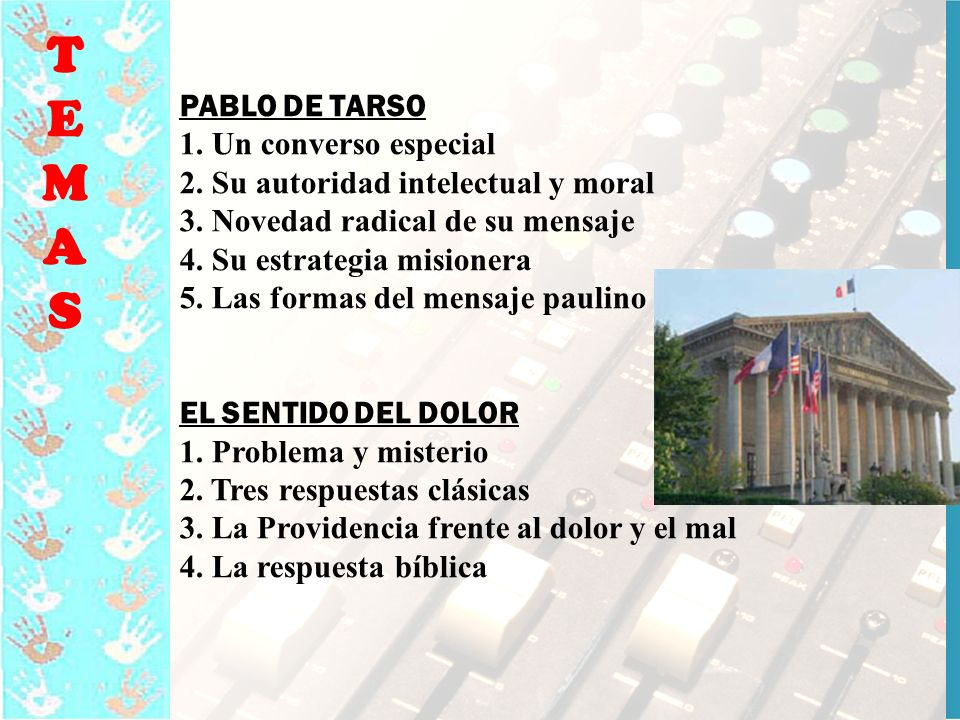 T E M A S PABLO DE TARSO 1. Un converso especial