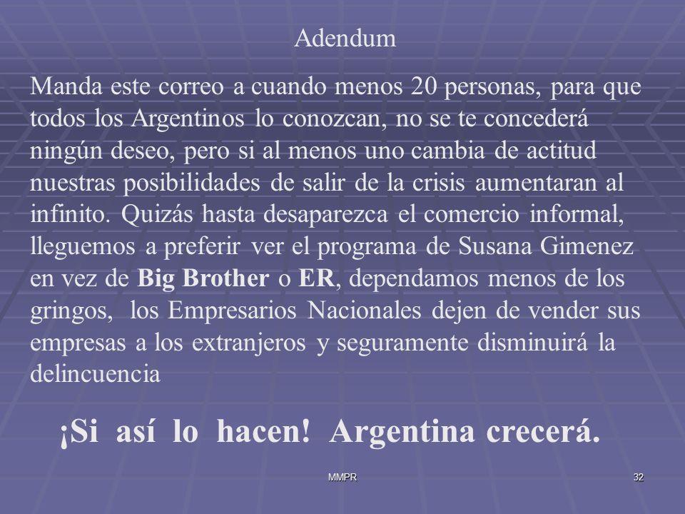 ¡Si así lo hacen! Argentina crecerá.