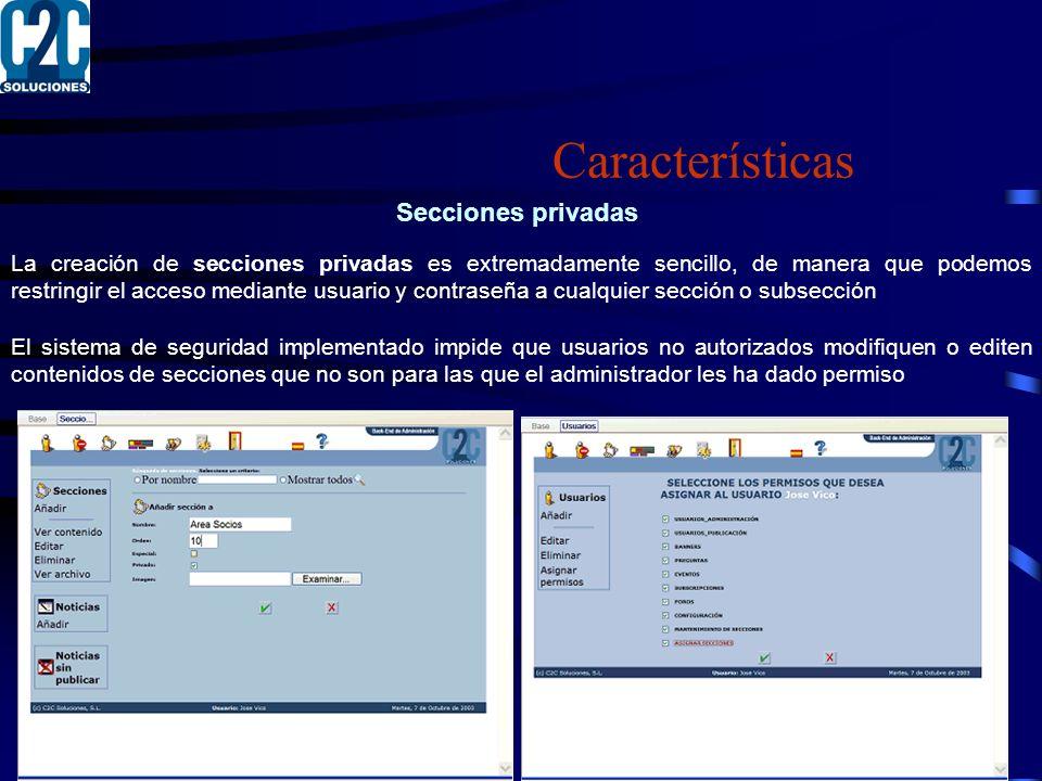 Características Secciones privadas