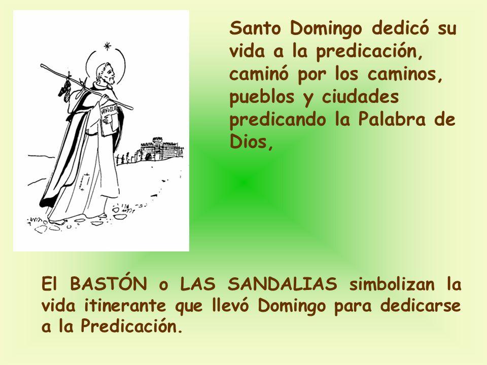 Santo Domingo dedicó su vida a la predicación, caminó por los caminos, pueblos y ciudades predicando la Palabra de Dios,