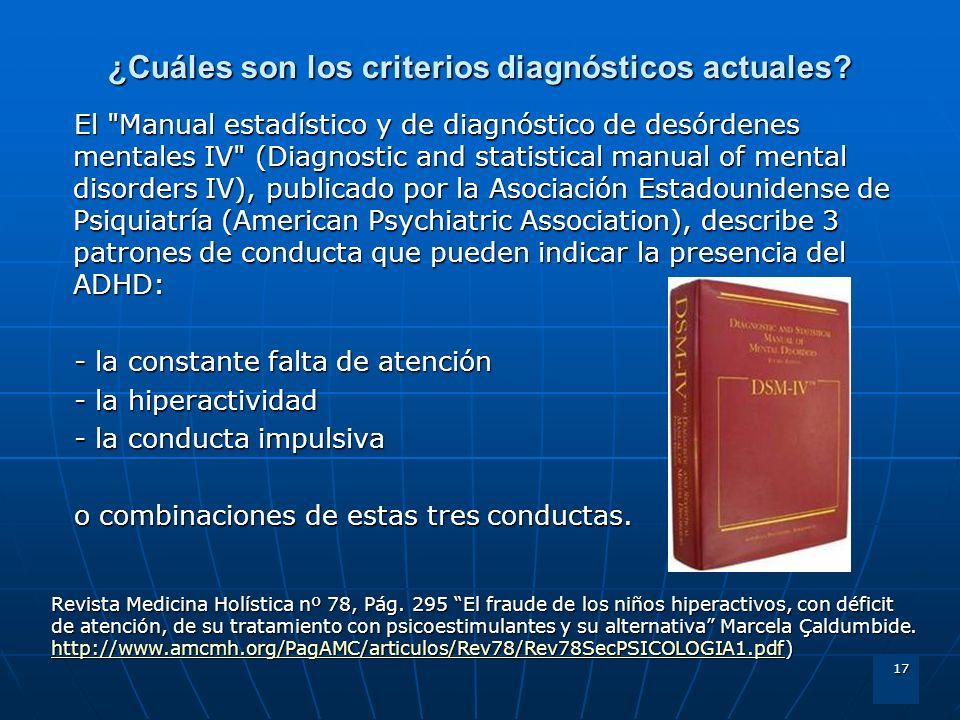 ¿Cuáles son los criterios diagnósticos actuales