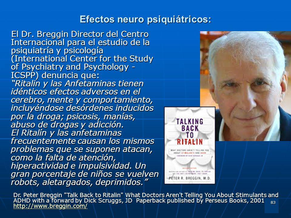 Efectos neuro psiquiátricos: