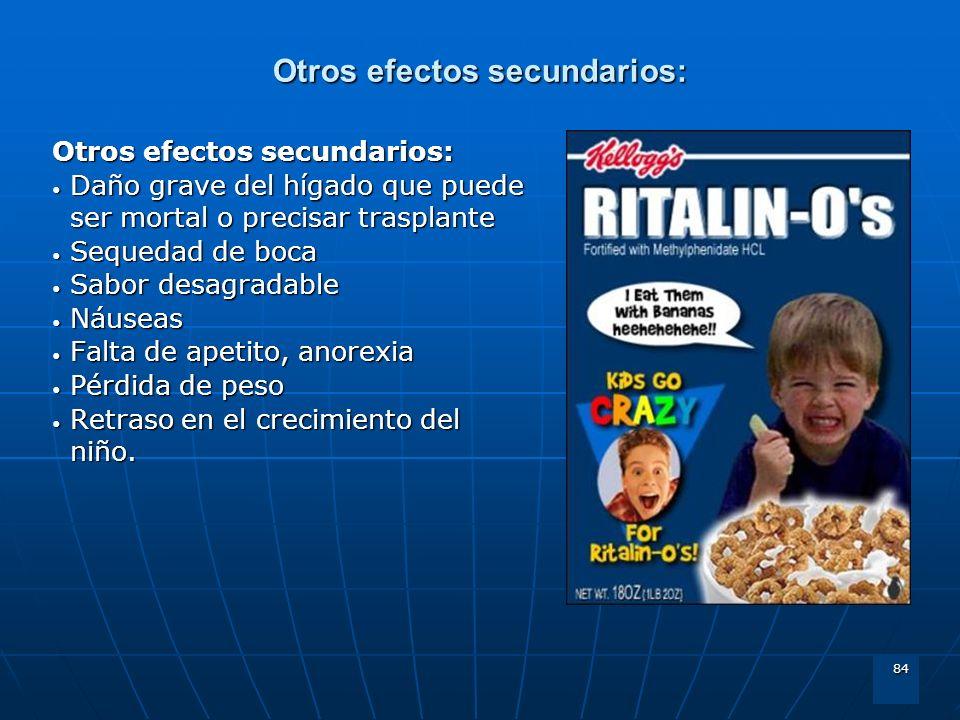 Otros efectos secundarios: