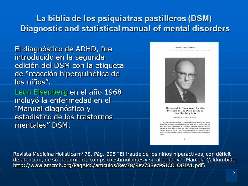 La biblia de los psiquiatras pastilleros (DSM) Diagnostic and statistical manual of mental disorders