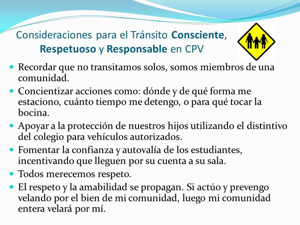 Consideraciones para el Tránsito Consciente, Respetuoso y Responsable en CPV