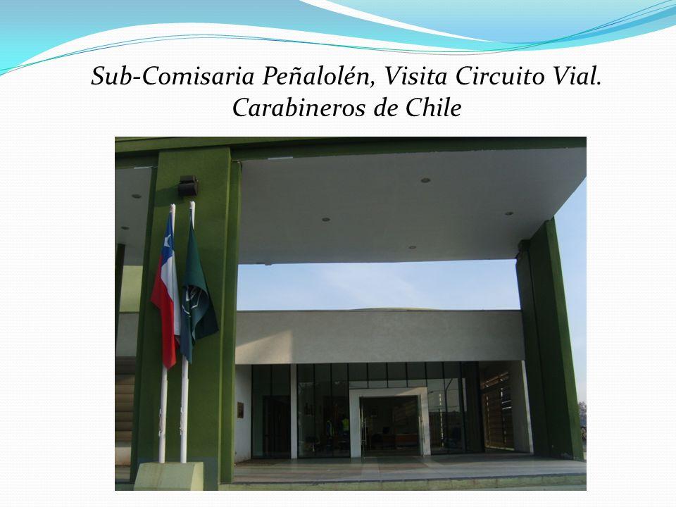 Sub-Comisaria Peñalolén, Visita Circuito Vial.