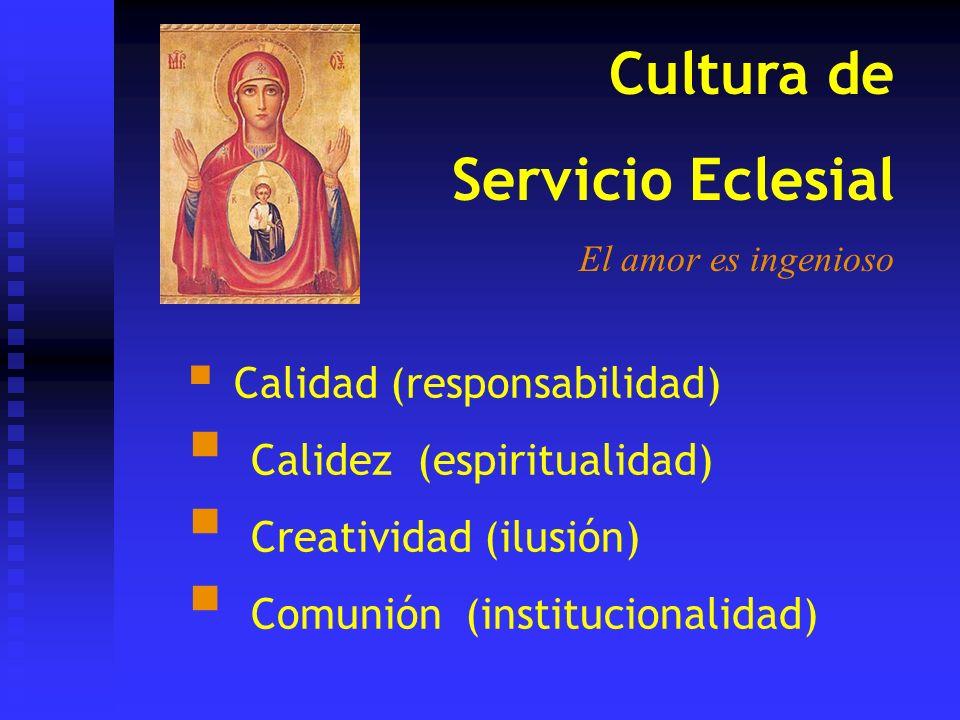 Cultura de Servicio Eclesial Calidez (espiritualidad)
