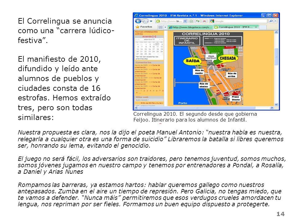 El Correlingua se anuncia como una carrera lúdico- festiva .