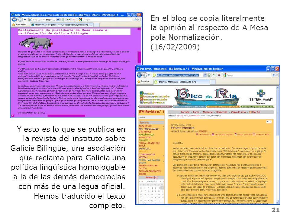 En el blog se copia literalmente la opinión al respecto de A Mesa pola Normalización.