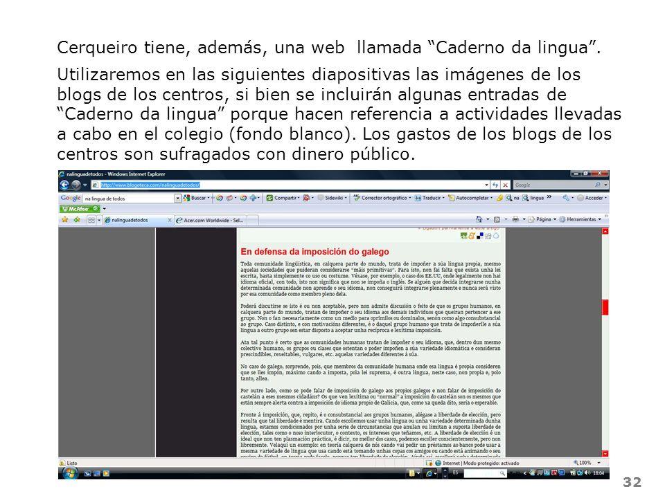 Cerqueiro tiene, además, una web llamada Caderno da lingua .