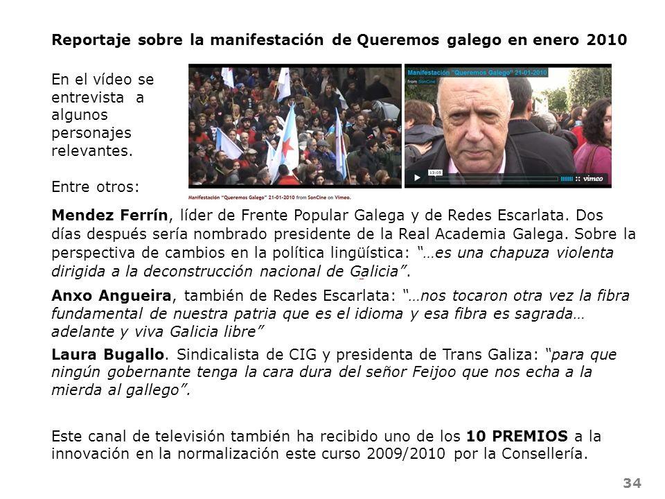 Reportaje sobre la manifestación de Queremos galego en enero 2010