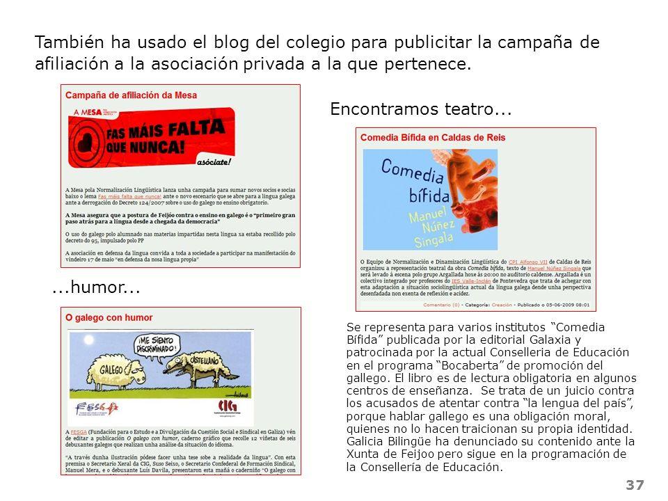 También ha usado el blog del colegio para publicitar la campaña de afiliación a la asociación privada a la que pertenece.