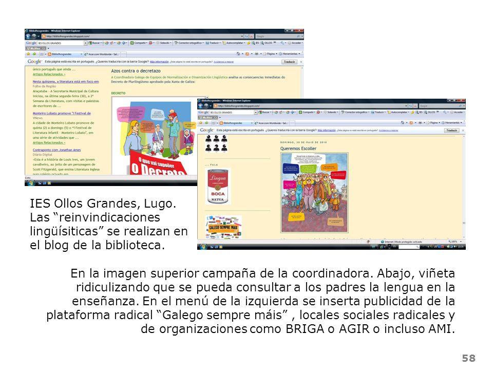 IES Ollos Grandes, Lugo. Las reinvindicaciones lingüísiticas se realizan en el blog de la biblioteca.