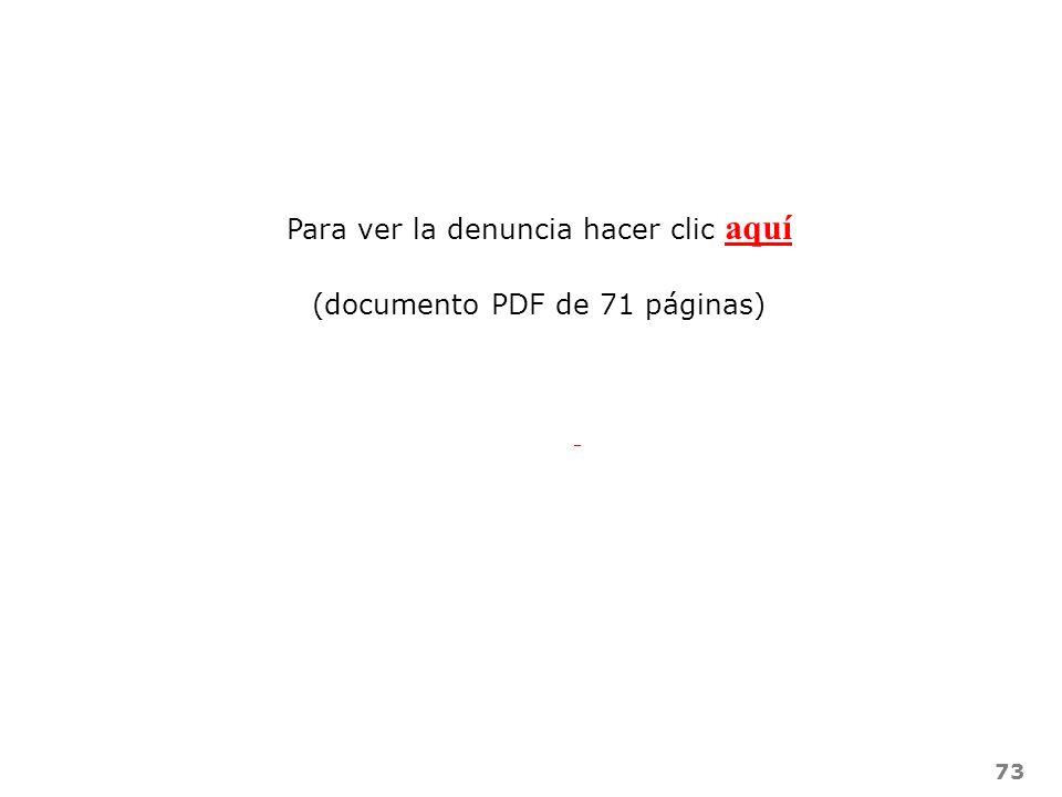 Para ver la denuncia hacer clic aquí (documento PDF de 71 páginas)