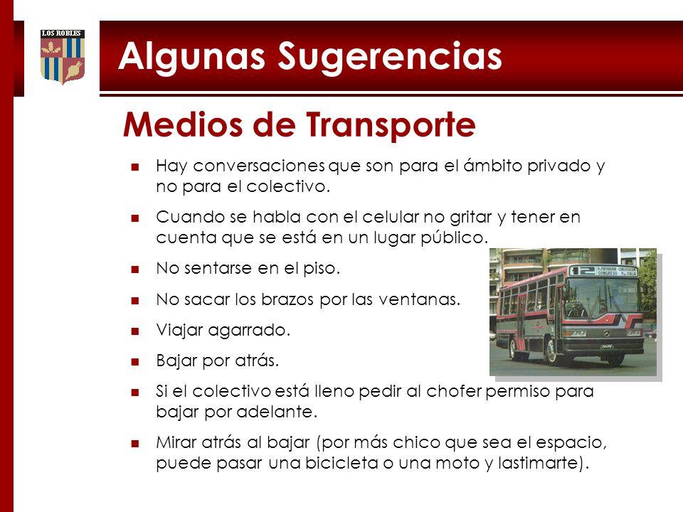 Algunas Sugerencias Medios de Transporte