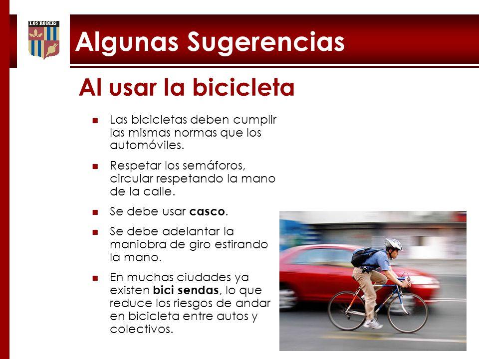 Algunas Sugerencias Al usar la bicicleta