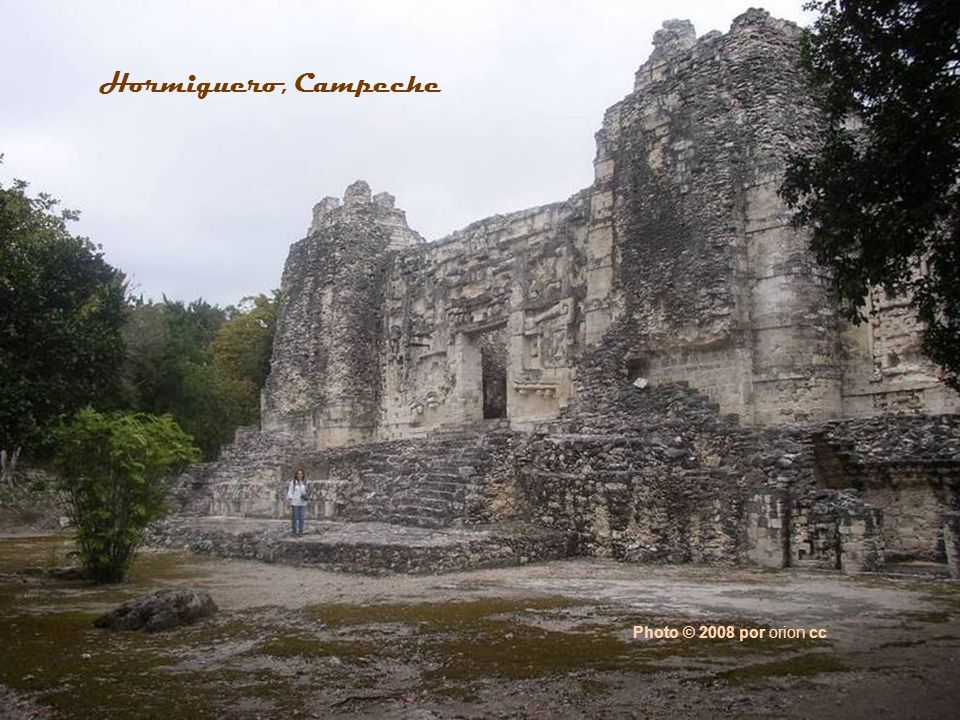 Hormiguero, Campeche Photo © 2008 por orion cc