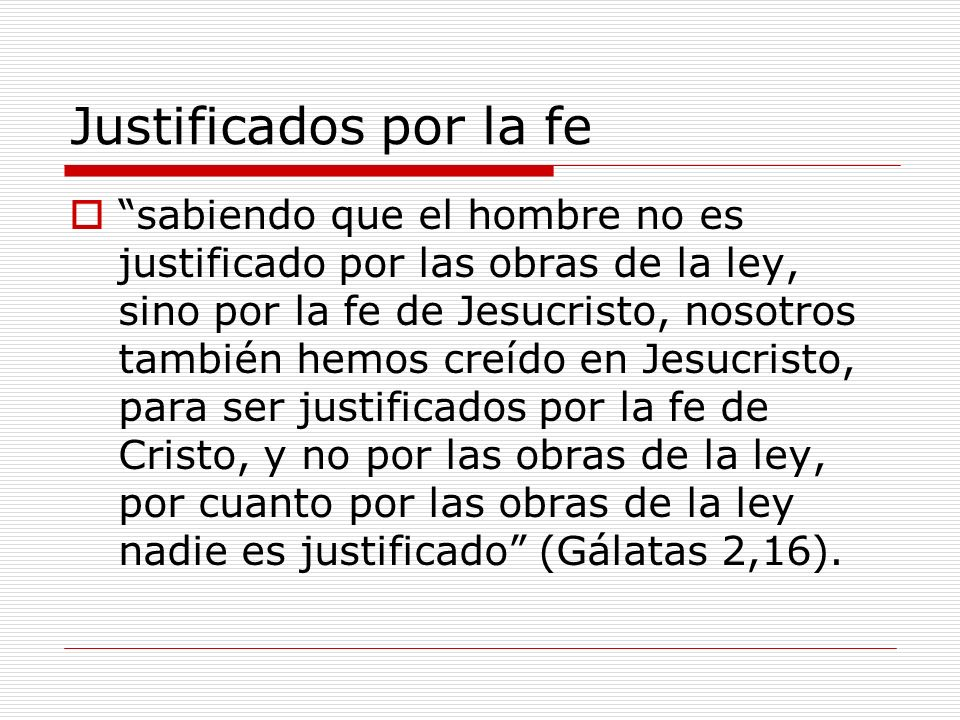 Justificados por la fe