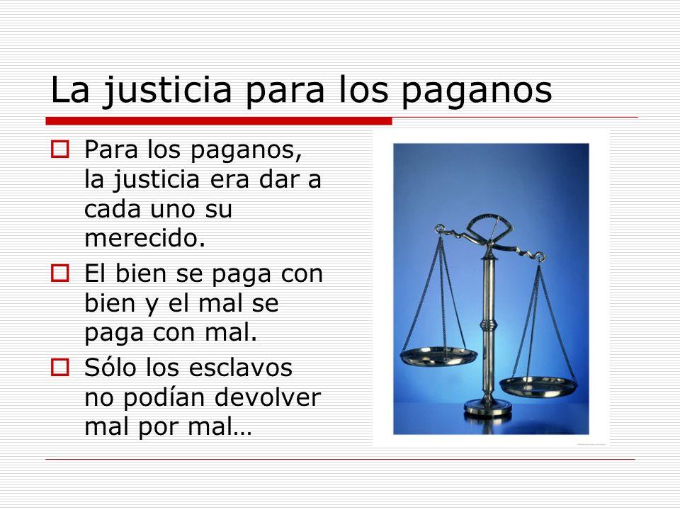 La justicia para los paganos