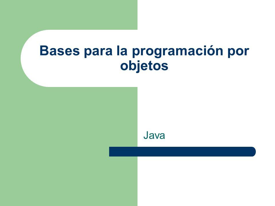 Bases para la programación por objetos