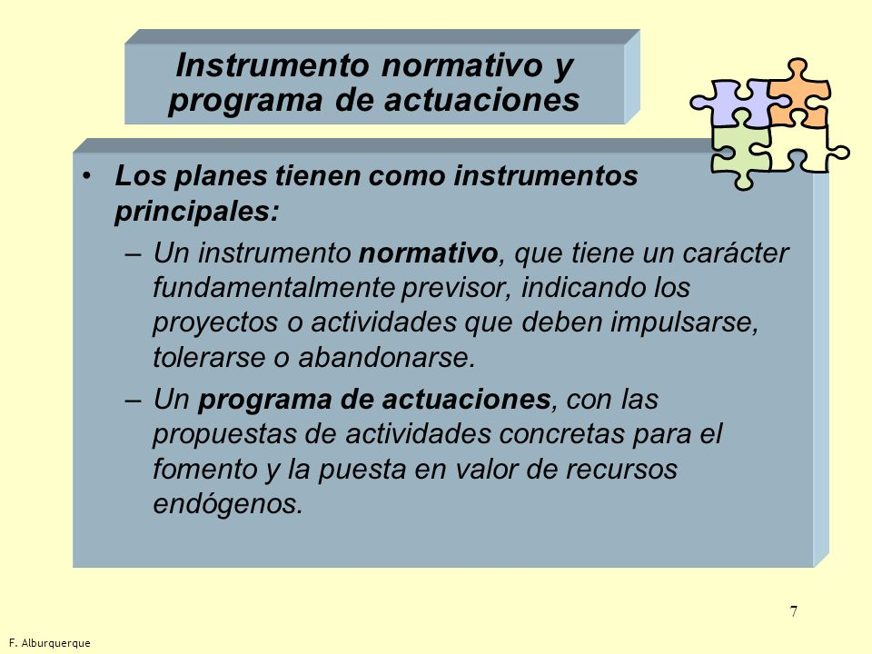 Instrumento normativo y programa de actuaciones