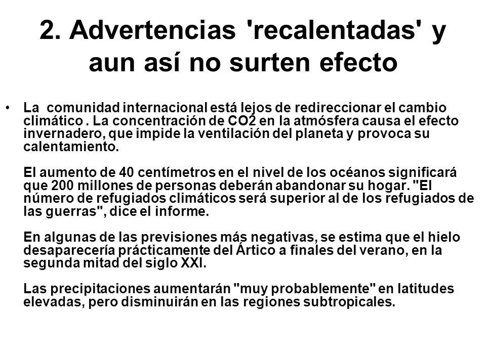 2. Advertencias recalentadas y aun así no surten efecto