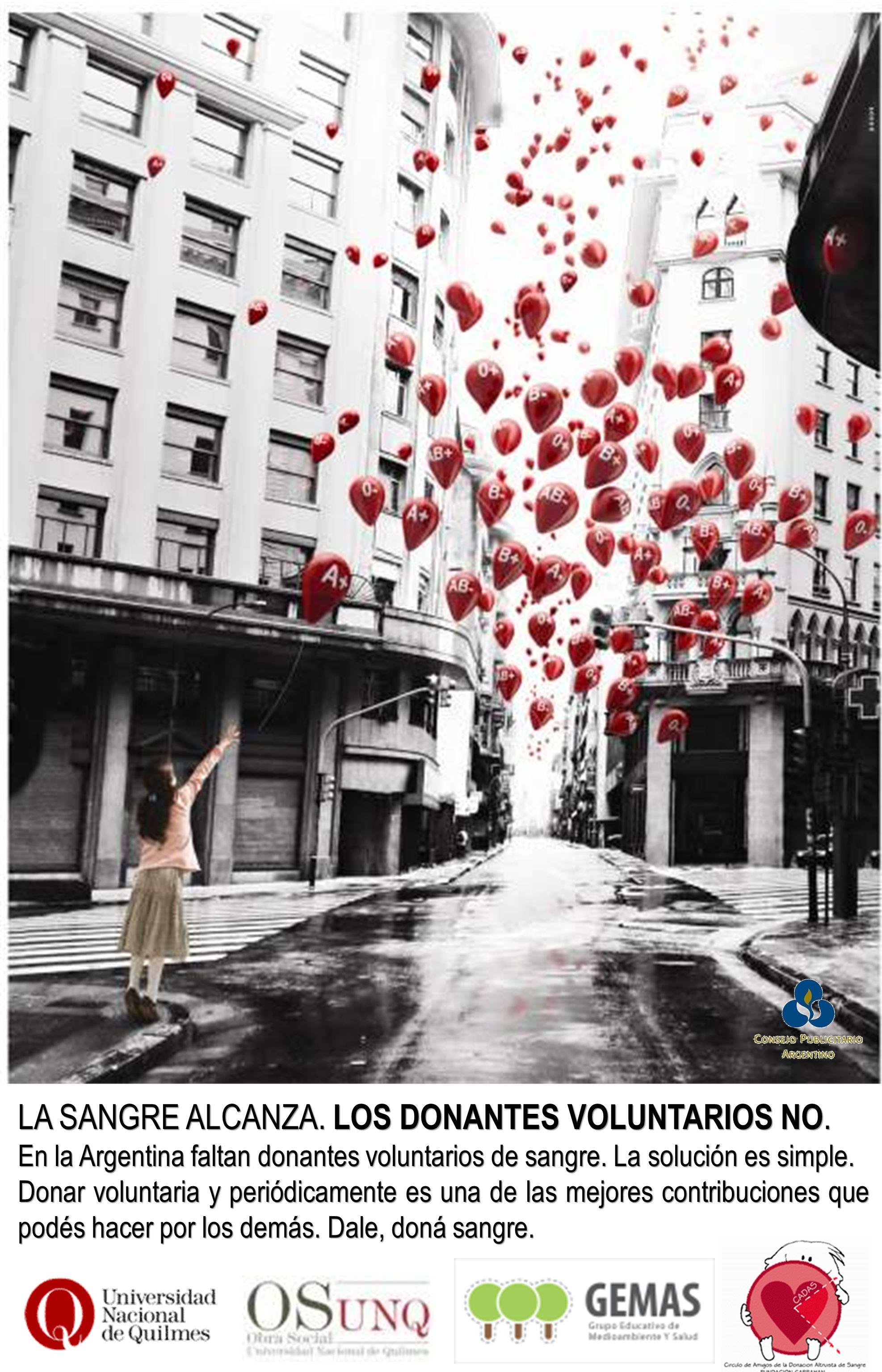 LA SANGRE ALCANZA. LOS DONANTES VOLUNTARIOS NO.