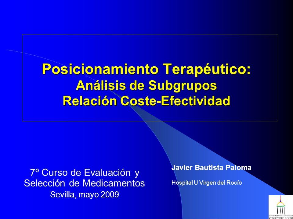 7º Curso de Evaluación y Selección de Medicamentos Sevilla, mayo 2009