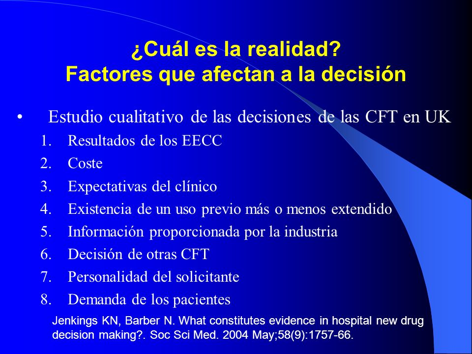 ¿Cuál es la realidad Factores que afectan a la decisión