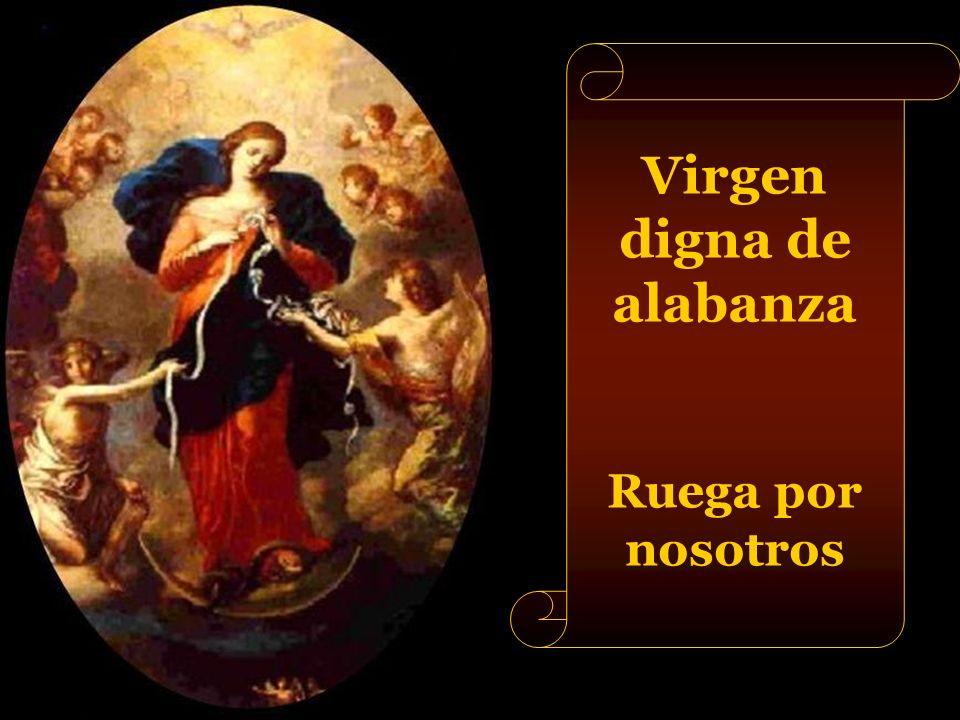 Virgen digna de alabanza