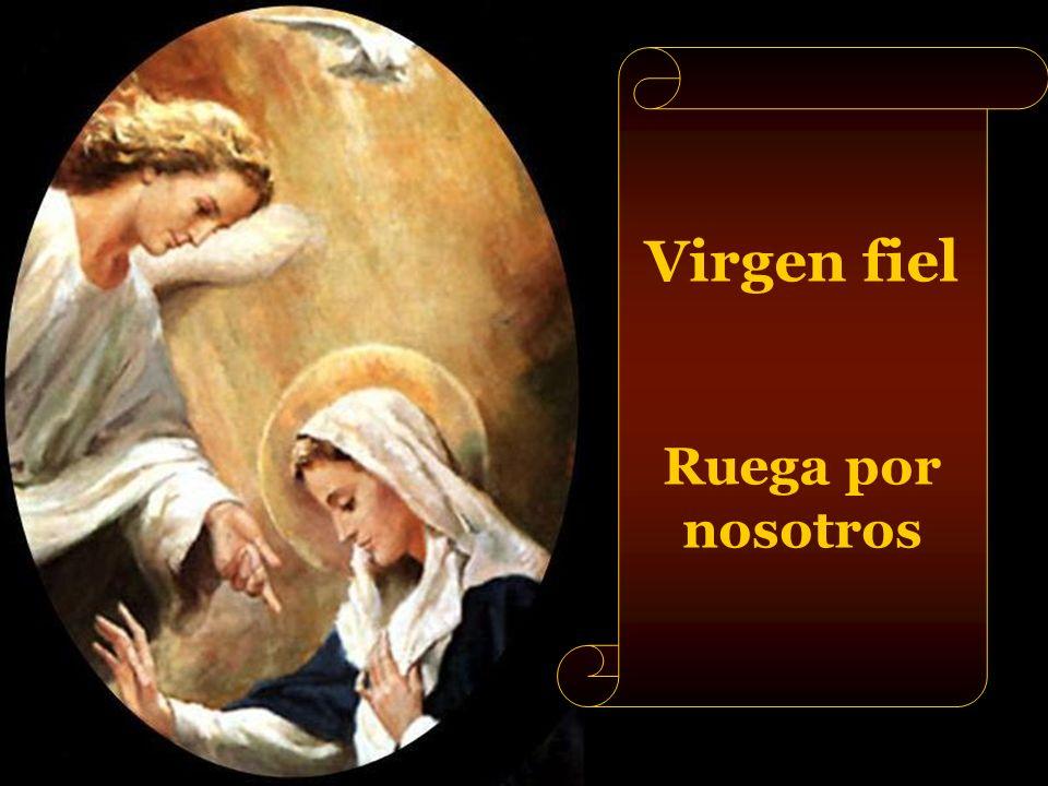 Virgen fiel Ruega por nosotros