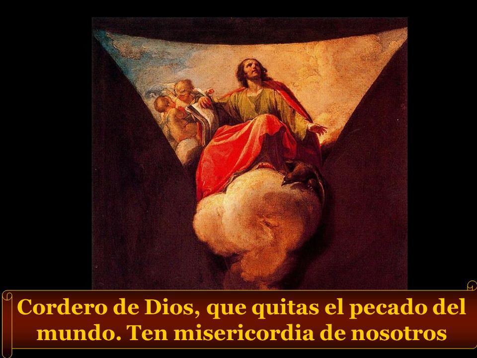 Cordero de Dios, que quitas el pecado del mundo